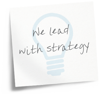 We lead with strategy