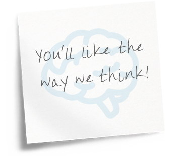 You'll like the way we think!